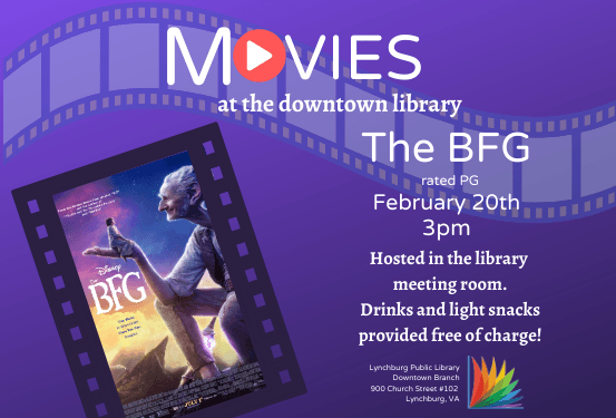 Movies at the Downtown Library: The BFG @ Downtown Branch Library
