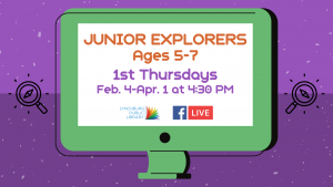 Junior Explorers - Ages 5-7 (FB Live)