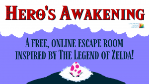 """Image text states """"Hero's Awakening - A free, online escape room inspired by 'The Legend of Zelda'"""" against a background containing clouds, a mountain, and the Wind Fish's egg."""
