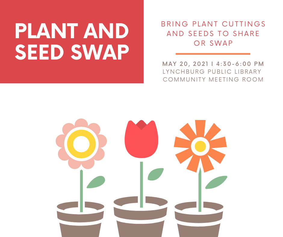 Plant and Seed Swap *In Person Event* @ Community Meeting Room