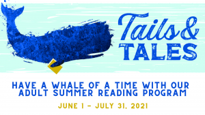 A promotion for the Summer Reading 2021 program for adults. The program runs from June first to July thirty-first.