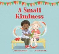 A Small Kindness - McAnulty, Stacy