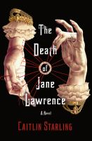 The Death of Jane Lawrence - Caitlin Starling
